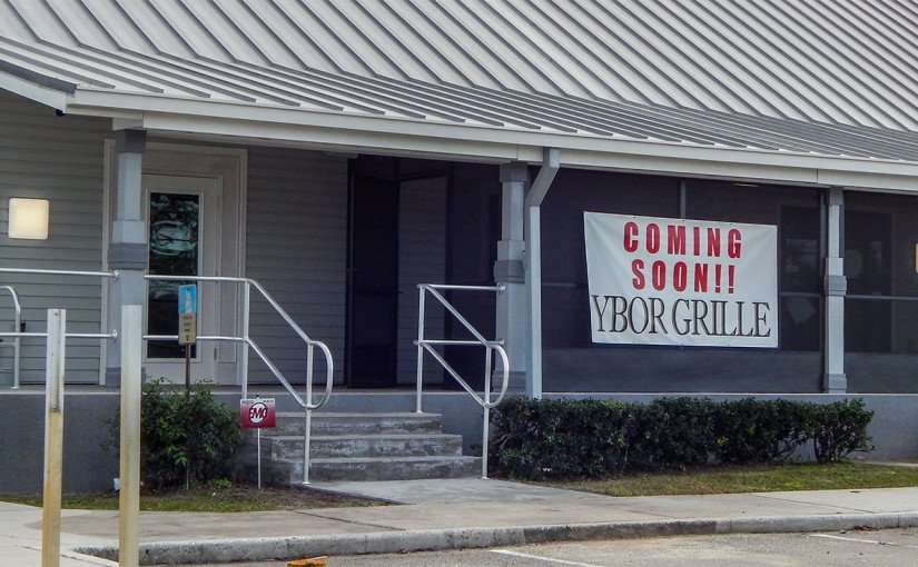 Jan 7, 2015 Sign reads Ybor Grille Coming Soon to 19th Street, Ruskin, FL