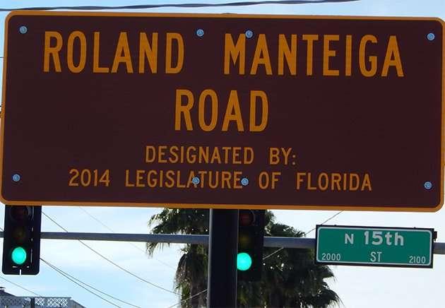 Dedication sign Roland Manteiga on 15th and Palm, Ybor City