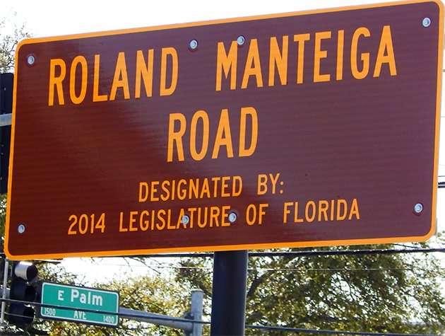 Dedication sign for Roland Manteiga on Palm and 15th Street, Ybor City/2015 photonews247.com