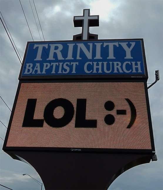 LOL on Trinity Baptist Church sing on 674 aka Sun City Cneter Blvd