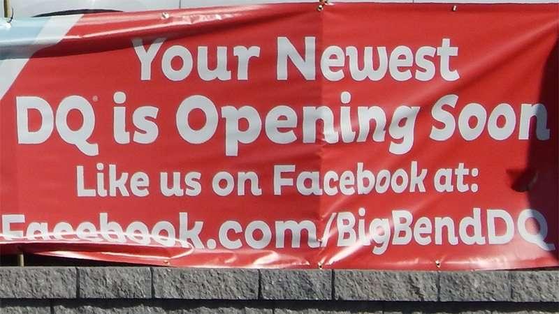 Sign on 301 - DQ Big Bend Opening Soon  like us on Facebook facebook.com/BigBendDQ