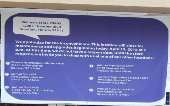 June 7, 2015 -Banner of Walmart Brandon store closed for upgrades and renovations, Brandon, FL