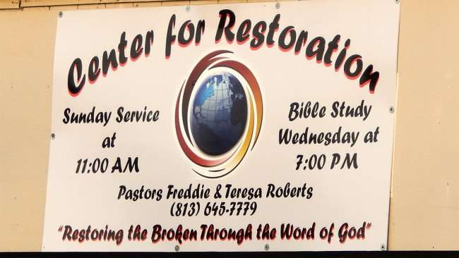 July 3, 2015 - sign Center For Restoration Pastors Freddie and Teresa Roberts, Ruskin SouthShore, FL