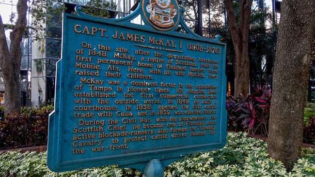 AUG 9, 2015 - Captian James McKAY Historical Society plate that talks about his house that he built at this site in the 1800s where the PNC building sits, Tampa, FL/photonews247.com