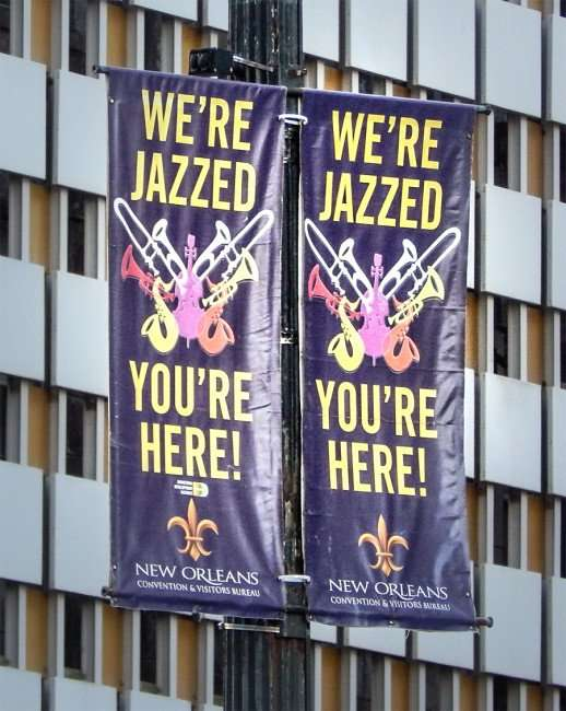 SEPT 13, 2015 - Banners reading We Are Jazzed Your Are Here on Canal Street, New Orleans, LA/photonews247.com