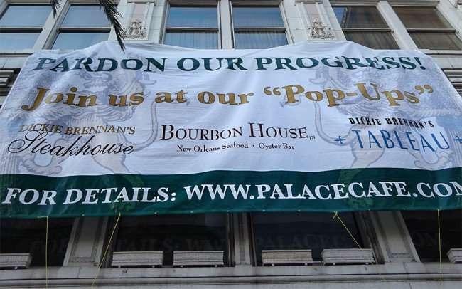 SEPT 13, 2015 - PALACE CAFE being renovated with Pop Ups at Dickie Brennans Steakhouse, Tableau and Bourbon House in New Orleans/photonews247.com