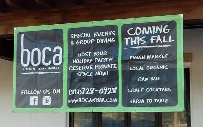 NOV 10, 2015 - Banner at boca brandon restaurant read coming this fall (813) 728-0928/photonews247.com