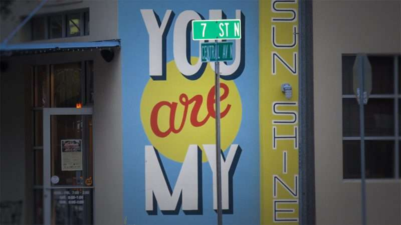 Jan 31, 2016 - You Are My Sunshine painted on building on 7th St and Central Ave N, St Petersburg, FL/photonews247.com