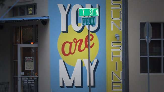 Mar 6, 2016 - You Are My Sunshine painted on building on 7th St and Central Ave N, St Petersburg, FL/photonews247.com