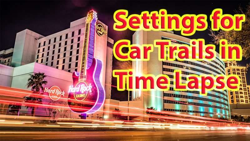 03.04.2017 - Settings for car trails in Time-Lapse/photonews247.com