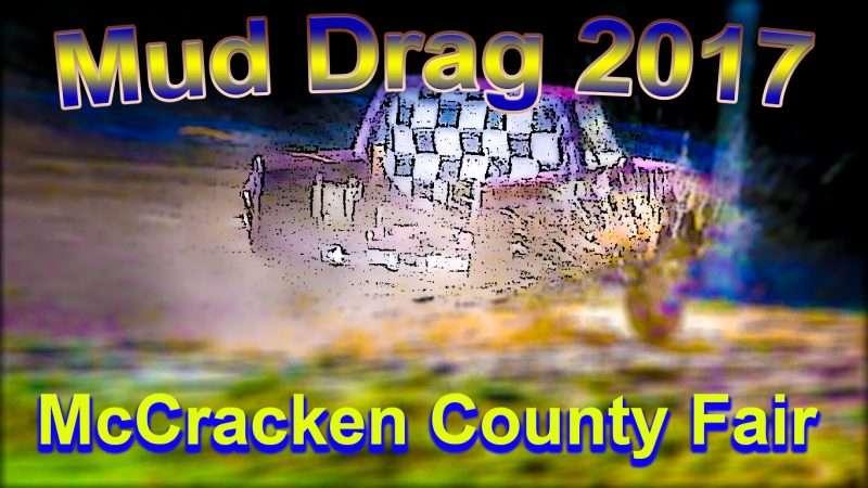 Mud Drag McCracken County Fair 2017