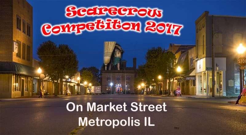 Oct 7, 2017 - Scarecrow Competition Market Street, Metropolis, IL/photonews247.com