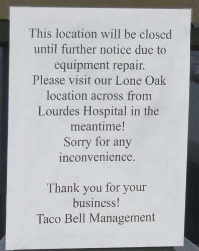 Taco Bell Closed sign Hinkleville Blvd Paducah KY