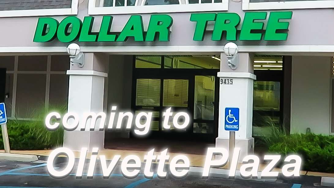 Dollar Tree coming to Olivette Plaza
