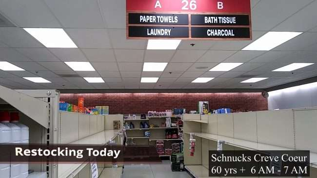 Schnucks Creve Couer low on Toilet Paper during Covid 19 Quarantine Lockdown. (March 2020)
