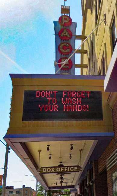 "Pageant Concert venue displays on marquee ""Don't Forget To Wash Your Hands"" during Pandemic. (credit craig currie June 1, 2020)"