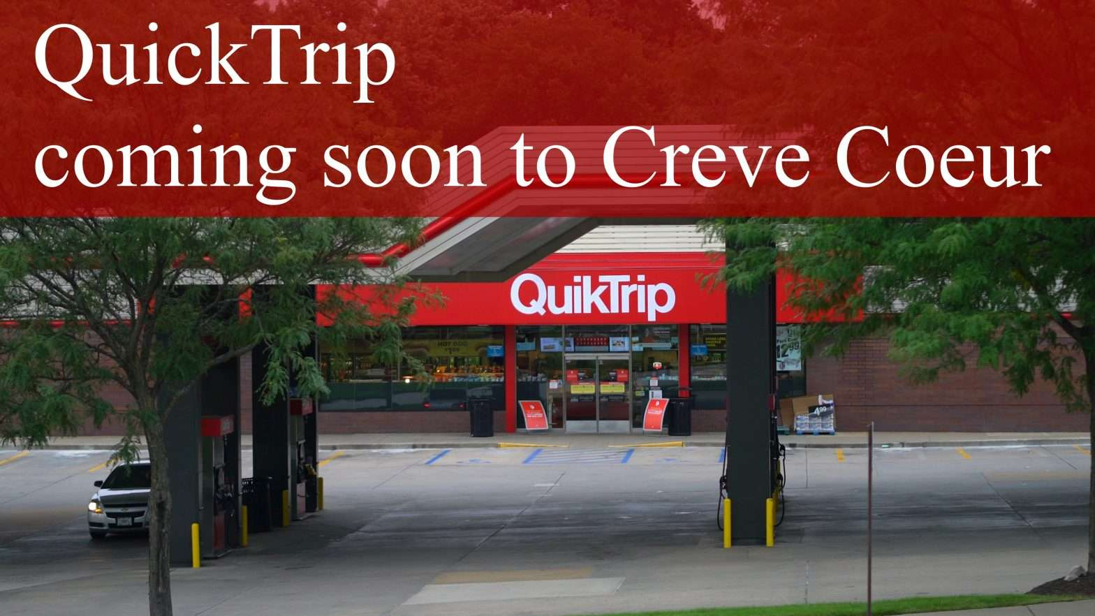 QT coming to Creve Coeur, MO.