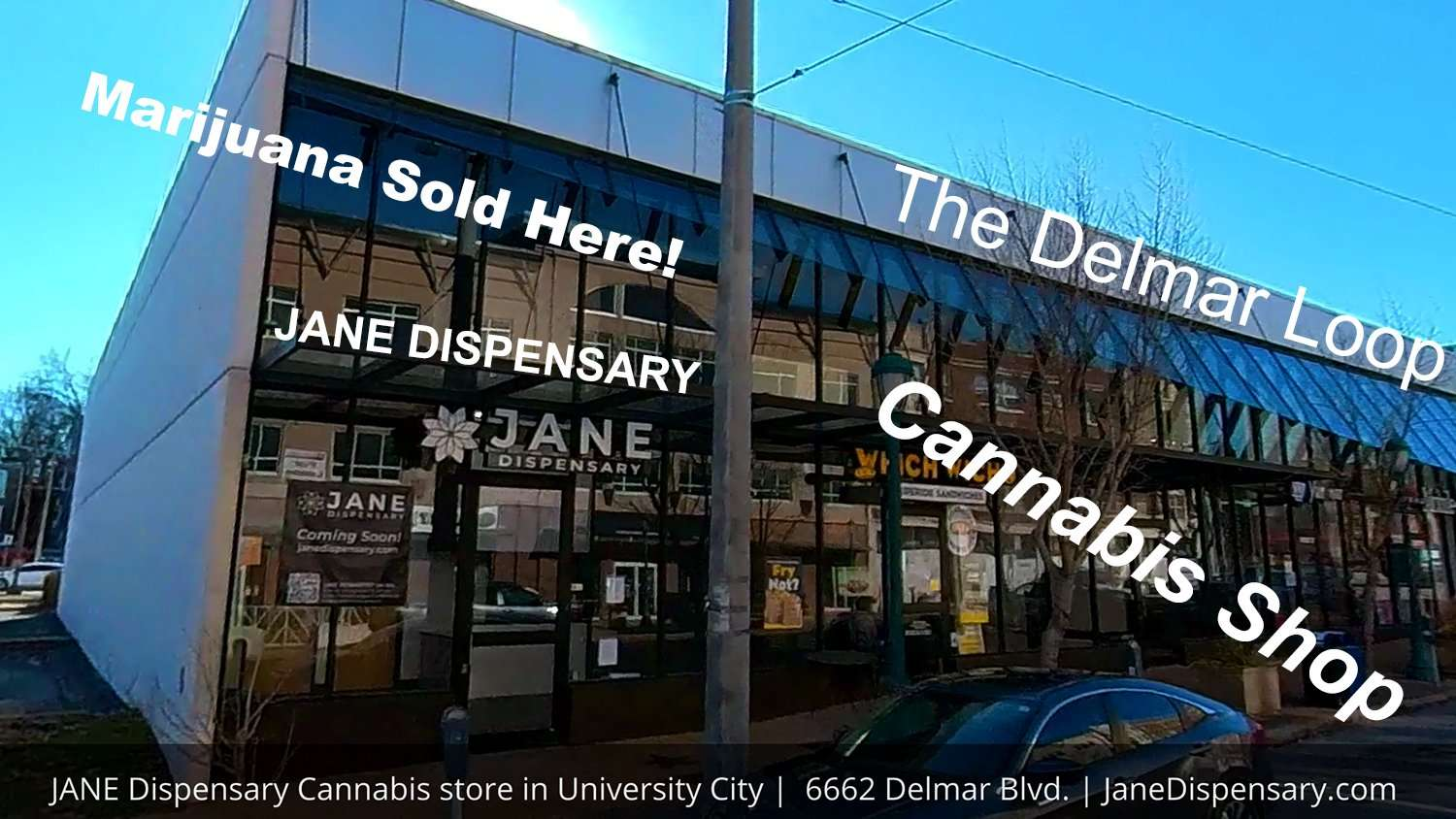 Cannabis, Marijuana shop called Jane Dispensary will soon open on Delmar Blvd, St. Louis, credit craig currie