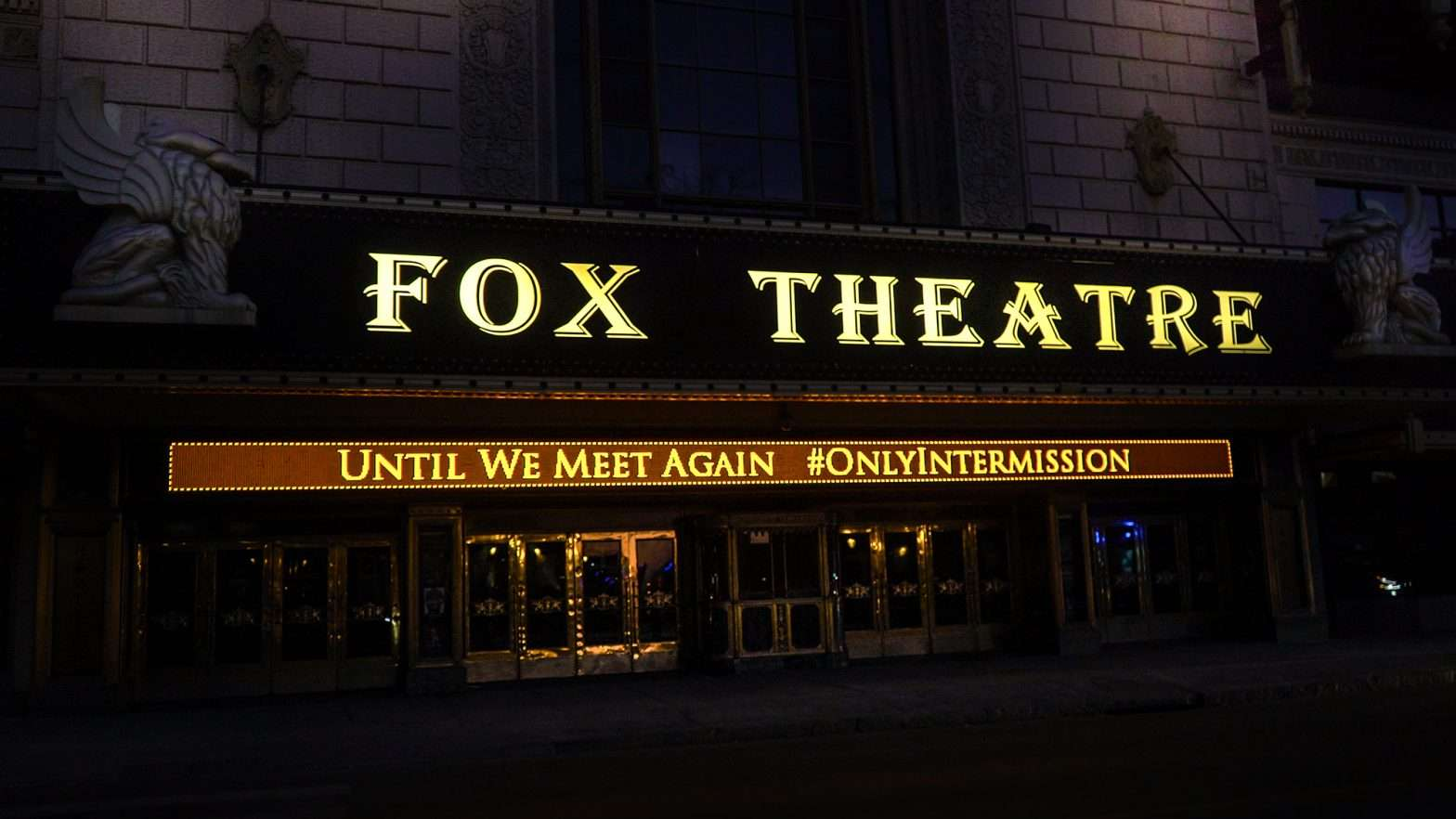 Fox Theatre until we meet again on marquee during pandemic in Grand Center St. Louis Feb. 2021. credit craig currie
