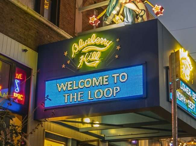 Blueberry Hill Welcome To The Loop sign