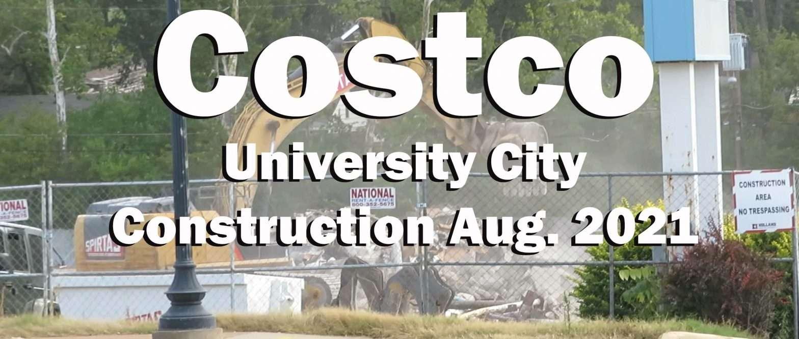 Costco University City Construction August of 2021